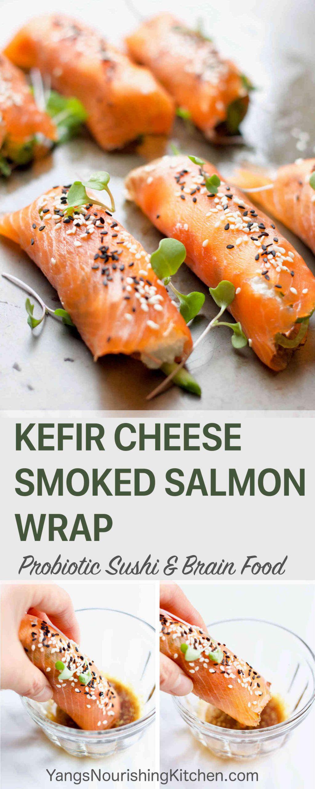 Kefir Cheese Smoked Salmon Wrap (Probiotic Sushi + Brain Food)