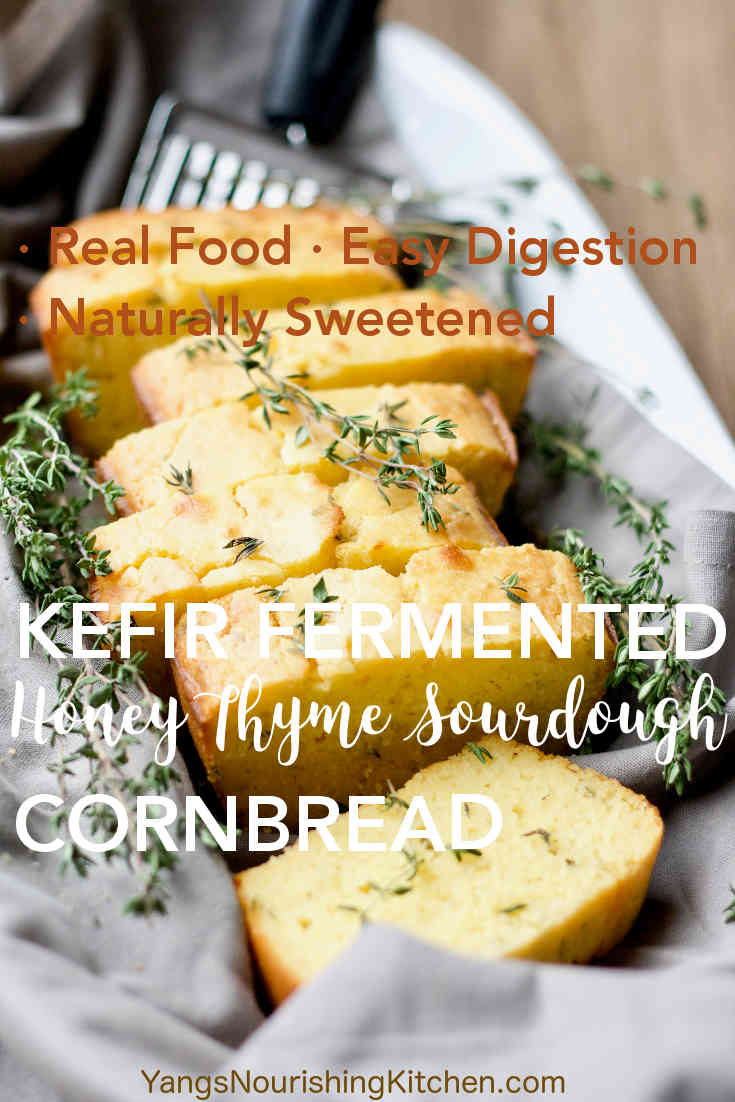 Kefir Fermented Honey Thyme Sourdough Cornbread
