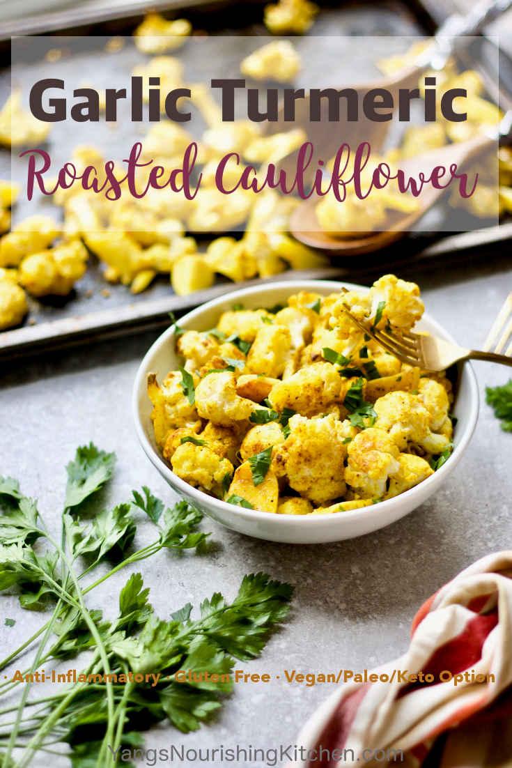 Anti-inflammatory Garlic Turmeric Roasted Cauliflower
