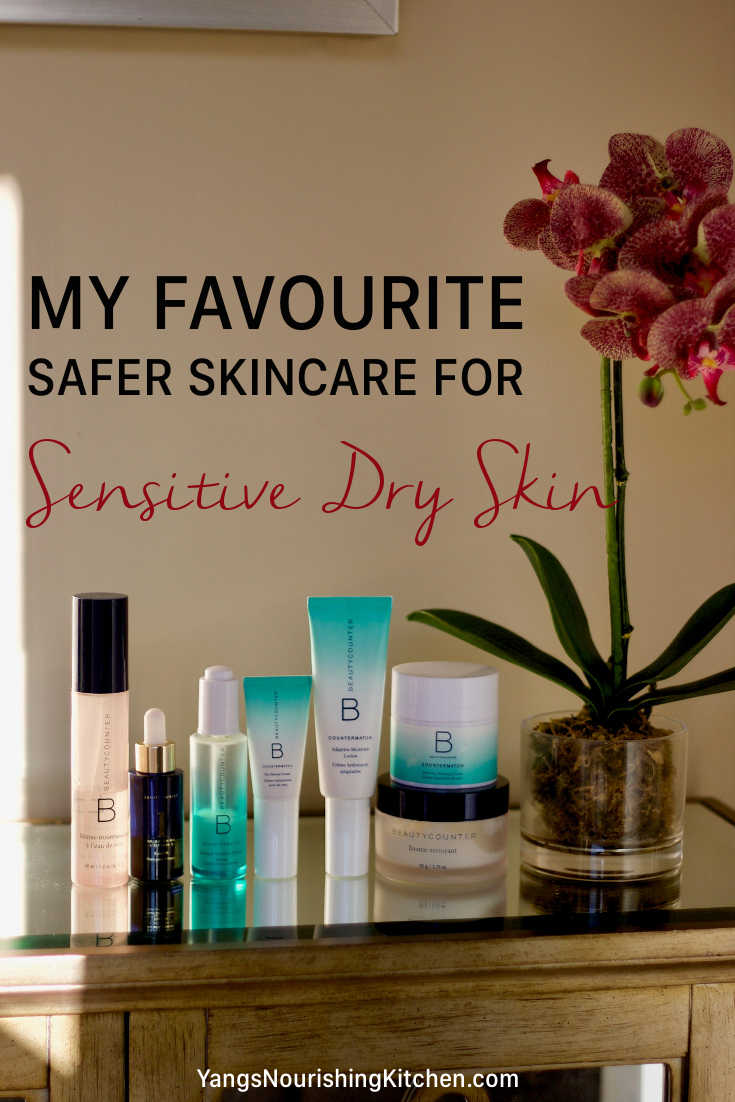 My Favourite Safer Skincare for Sensitive Dry Skin