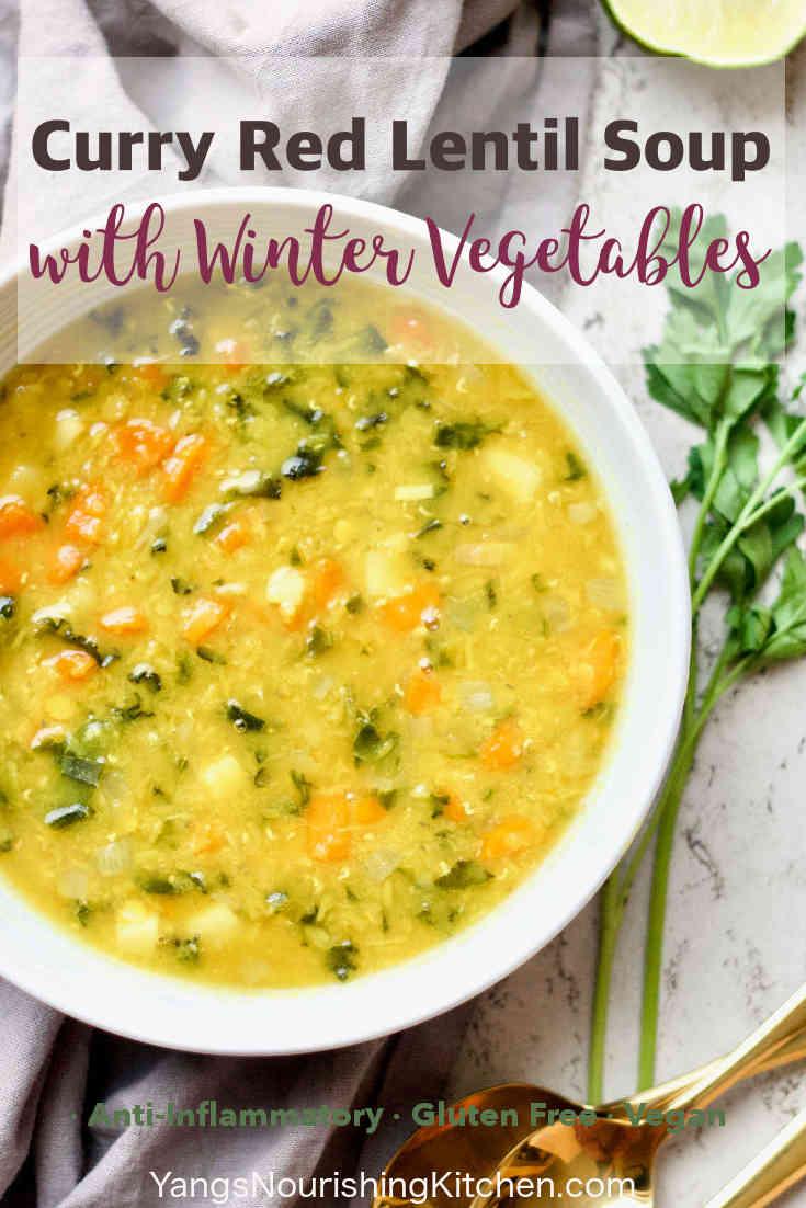 Loaded Vegan Curry Lentil Soup /w Winter Vegetables