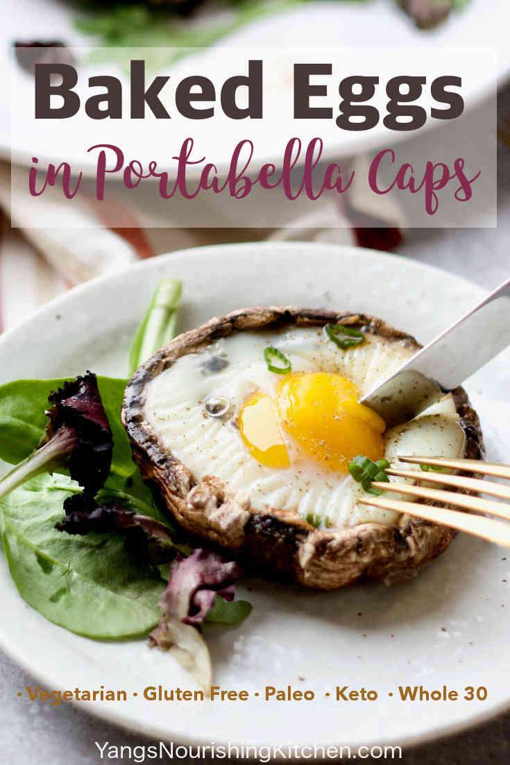 Baked Eggs in Portabella Mushroom Caps (Paleo, Keto, Whole 30)