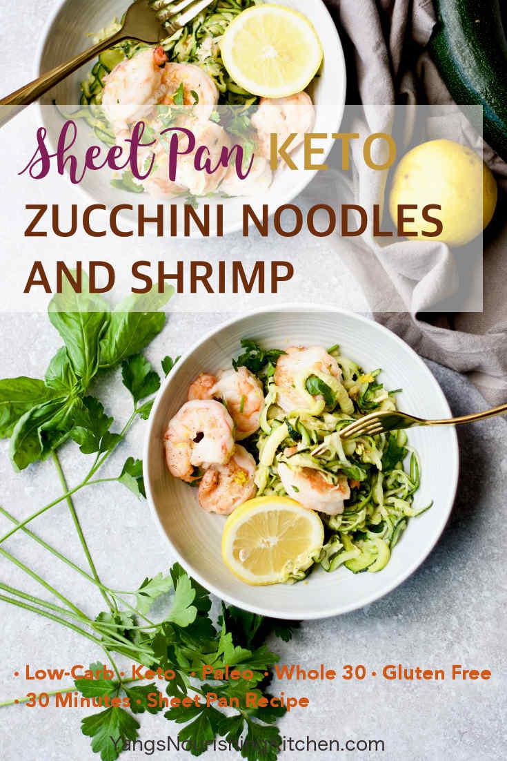 Sheet-Pan Keto Zucchini Noodles and Shrimp (Paleo, Whole 30, Keto)