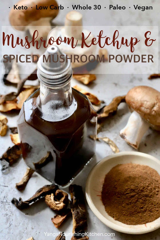 Mushroom Ketchup + Spiced Mushroom Powder