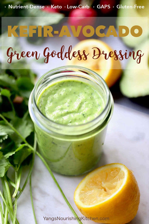 Kefir Avocado Green Goddess Dressing (Keto, GAPS, Gluten-free)