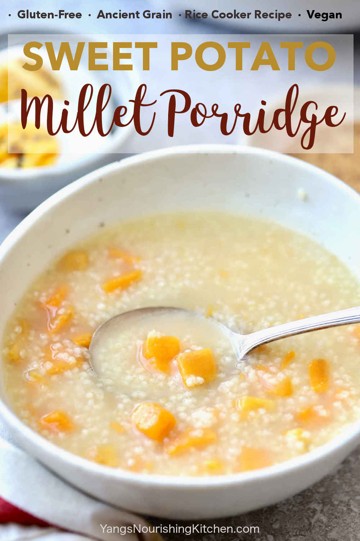 Millet Sweet Potato Porridge in Rice Cooker