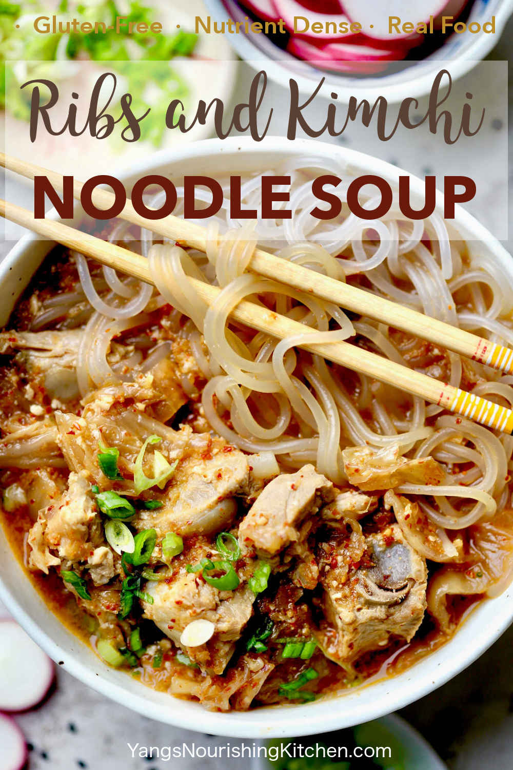 Gluten-Free Ribs and Kimchi Noodle Soup